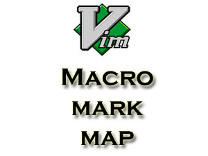 Vim - Macro, Mark & Map