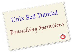 Linux Sed Examples for Branching Operations