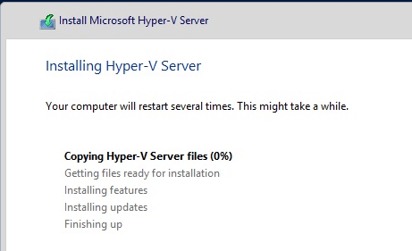 Hyper-V Installation In Progress