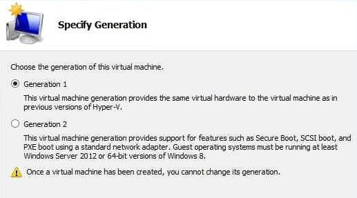 Hyper-V VM Generation 1 or 2