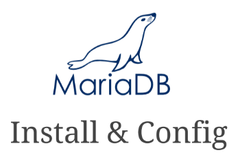 MariaDB Install and Config