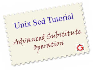 Unix Sed Tutorial: Advanced Sed Substitution Examples