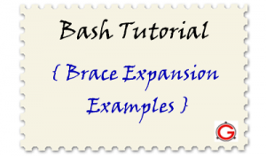 Bash Brace Expansion Tutorial: 6 Examples of Expanding Expressions