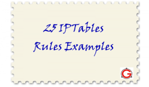 25 Most Frequently Used Linux IPTables Rules Examples