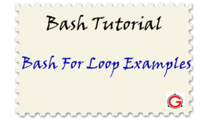 12 Bash For Loop Examples for Your Linux Shell Scripting