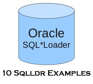 10 Oracle SQLLDR Command Examples (Oracle SQL*Loader Tutorial)
